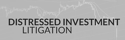 Distressed Investment Litigation