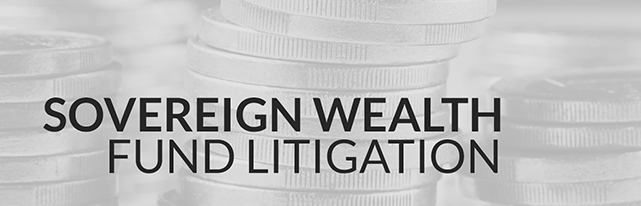 Sovereign Wealth Fund Litigation