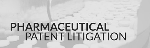 Life Science: Pharmaceutical Patent Litigation