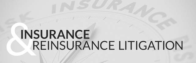 Insurance and Reinsurance Litigation