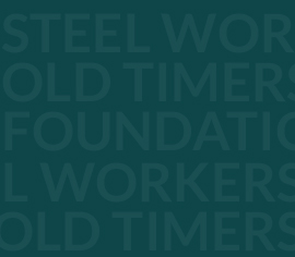 Steel Workers Old Timers Foundation