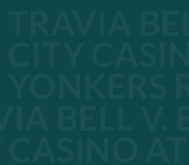 Travia Bell v. Empire City Casino at Yonkers Raceway