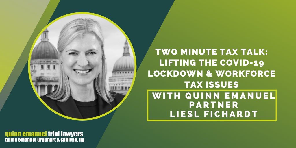 Two Minute Tax Talk: Lifting the COVID-19 Lockdown & Workforce Tax Issues